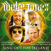 Sing out for Ireland by The Wolfe Tones