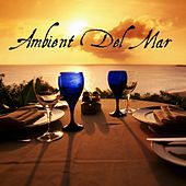 Ambient del Mar by Various Artists