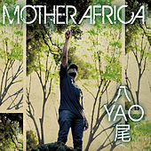 Mother Africa by Yao
