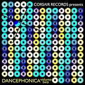 Corsair Records Presents Dancephonica, Vol. 2 by Various Artists