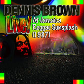 Live! At Jamaica Reggae Sunsplash (1987) by Dennis Brown
