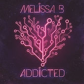 Addicted by Melissa B