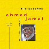 The Essence of Ahmad Jamal, Pt. 1 by Ahmad Jamal