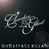Cherchez Laghost by Ghostface Killah