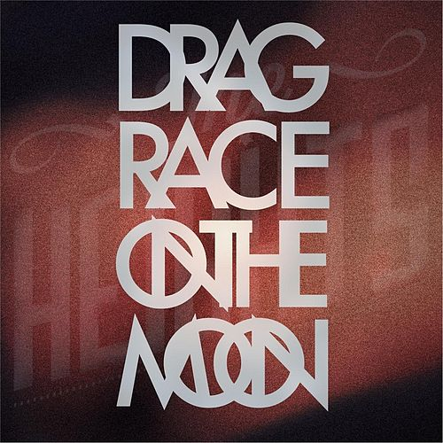 Drag Race On the Moon by Heights