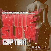 Wine Slow - Single by Gyptian