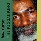 The Reggae King by Don Carlos