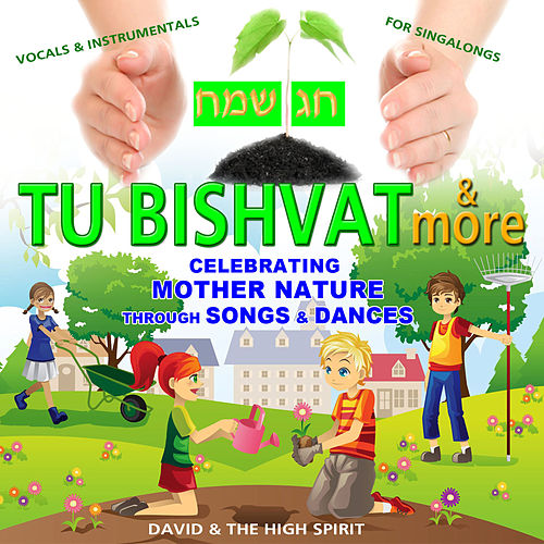 Tu bishvat and more by David & The High Spirit