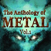 Anthology of Metal, Vol. 1 by Various Artists