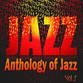 Anthology of Jazz, Vol. 1 by Various Artists