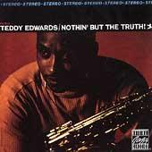 Nothin' But The Truth by Teddy Edwards