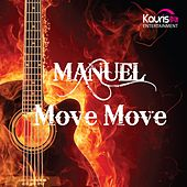 Move Move by Manuel