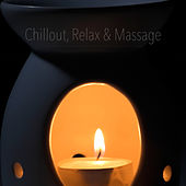Chillout, Relax & Massage by Various Artists