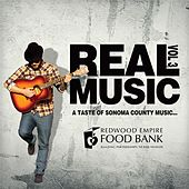 Real Music: A Taste of Sonoma County, Vol. 3 by Various Artists