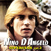 Superstar - Vol. 2 by Nino D'Angelo