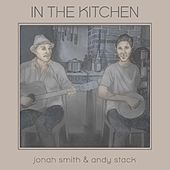 In the Kitchen by Jonah Smith