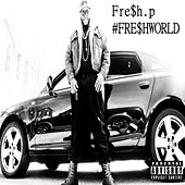 #Freshworld by Various Artists