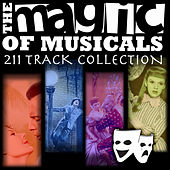 The Magic of the Musicals - 211 Track Collection von Various Artists
