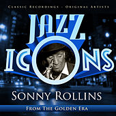 Jazz Icons from the Golden Era - Sonny Rollins by Various Artists