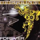 Maggotron Forever by Maggotron