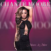 Moore Is More by Chante Moore