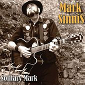 Solitary Mark by Mark Sinnis