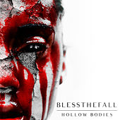 Hollow Bodies by Blessthefall