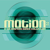 Motion 2: A Six Degrees Dance Collection by Various Artists