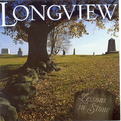 Lessons In Stone by Longview