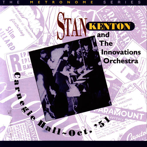 Carnegie Hall - Oct. '51 by Stan Kenton