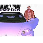 Serving Your Area by Randolf Liftoff