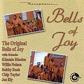 The Original Bells Of Joy With Friends by Bells of Joy