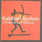 The Conspiracy of Silence by Kalahari Surfers