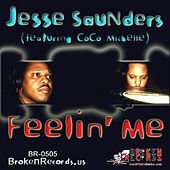 Feelin Me by Jesse Saunders