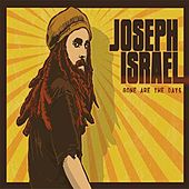 Gone Are The Days by Joseph Israel