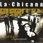 Tango Agazapado by La Chicana