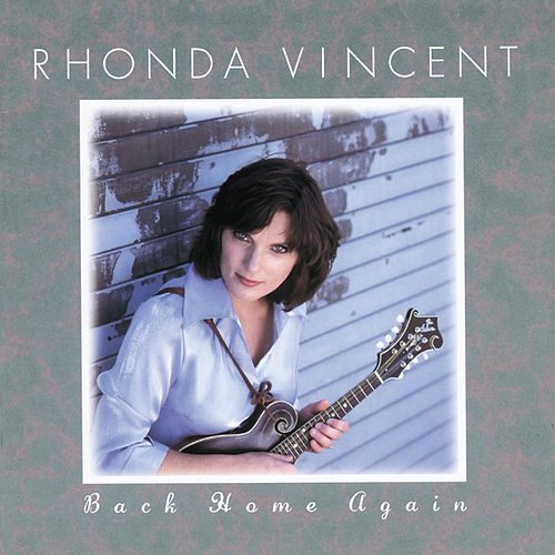 Back Home Again by Rhonda Vincent