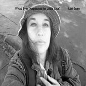 What Ever Happened to Little Lisa? (featuring Lori Jean) by Lori Jean