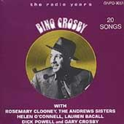 The Radio Years by Bing Crosby