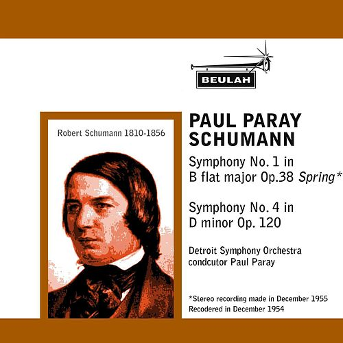 Schumann: Symphony No. 1 -  Symphony No. 4 by Detroit Symphony Orchestra