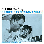Sings the George & IRA Gershwin Song Book (with Nelson Riddle) [Bonus Track Version] by Ella Fitzgerald