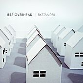 Bystander by Jets Overhead