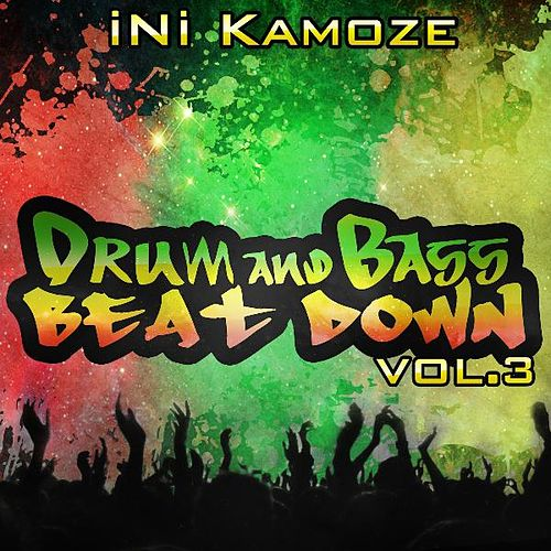 Drum and Bass Beat Down Vol. 3 by Ini Kamoze