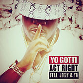Act Right von Yo Gotti
