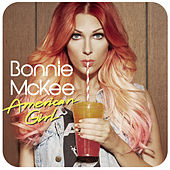 American Girl by Bonnie McKee