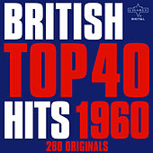 British Top 40 Hits 1960 - 280 Originals by Various Artists