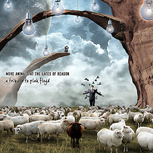 More Animals at the Gates of Reason - A Tribute to Pink Floyd by Various Artists