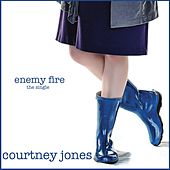 Enemy Fire by Courtney Jones