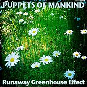 Runaway Greenhouse Effect by Puppets of Mankind