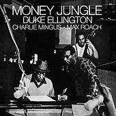 Money Jungle (with Charlie Mingus & Max Roach) [Bonus Track Version] by Duke Ellington